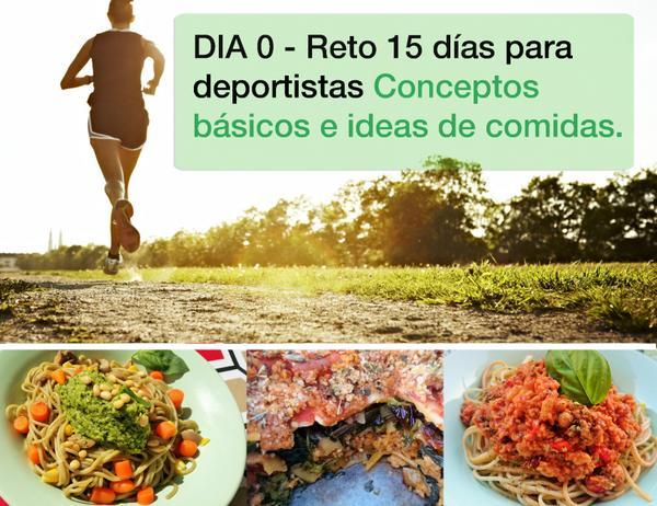 15 Días Dieta Deportistas - Conceptos básicos e ideas de comidas